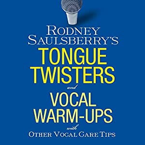 Rodney Saulsberry's Tongue Twisters and Vocal Warm-Ups Audiobook