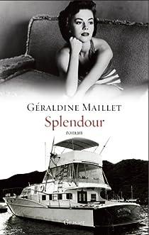 Splendour: roman - collection 'Ceci n'est pas un fait divers' par Maillet