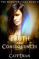 Truth and Consequences (The Monster Files Book 2)