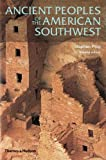 Ancient Peoples of the American Southwest (Second Edition)  (Ancient Peoples and Places), Stephen Plog, 0500286930