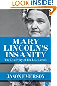 Mary Lincoln's Insanity