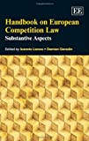 Handbook of European Competition Law, Ioannis Lianos and Damien Geradin, 1848445539