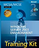 img - for MCSA/MCSE Self-Paced Training Kit (Exam 70-290): Managing and Maintaining a Microsoft  Windows Server(TM) 2003 Environment, Second Edition (Microsoft Press Training Kit) book / textbook / text book