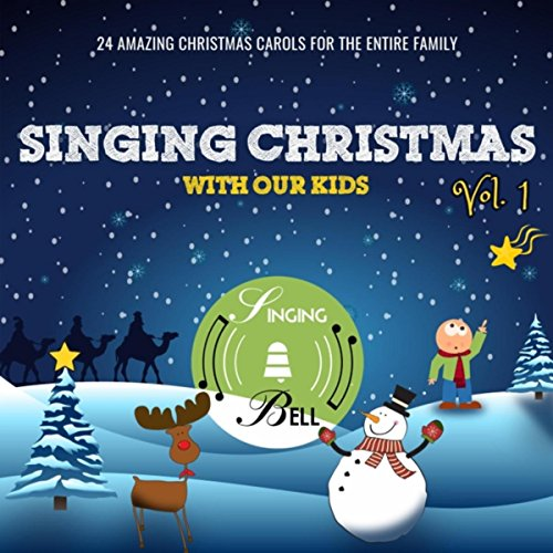 Singing Christmas with Our Kids, Vol. 1