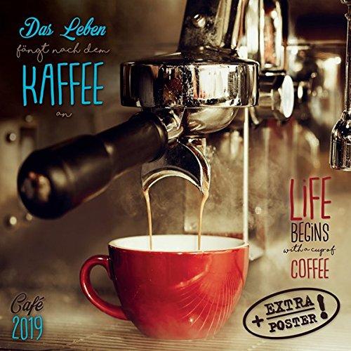 Coffee-Café/Zeit für Kaffee 2019: Kalender 2019 (Artwork Edition) (Englisch) Kalender – 15. Mai 2018 Tushita 3960137508 Getränke Espresso
