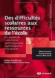 Des difficultés scolaires aux ressources de l'école : Un modèle de consultation systémique pour psychologues et enseignants
