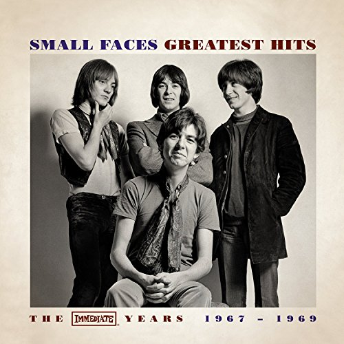 Small Faces - Greatest Hits The Immediate Years 1967 - 1969 - Zortam Music