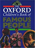 The Oxford Children's Book of Famous People, , 0195215176