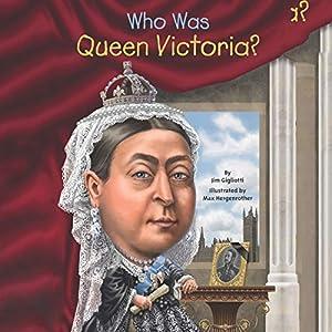 Who Was Queen Victoria? Audiobook