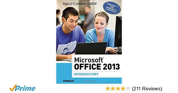Microsoft Office 2013 Introductory Shelly Cashman Series Misty E Vermaat 9781285166025 Amazon Books