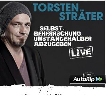 Torsten Sträter Selbstbeherrschung Umständehalber Abzugeben 75 Min. Audio CD