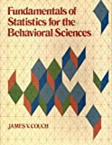 Fundamentals of Statistics for the Behavioral Sciences, Couch, James, 0312311958