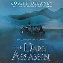 The Dark Assassin Audiobook by Joseph Delaney Narrated by Gabrielle Glaister, Olivia Mace, Sean Barrett, Thomas Judd