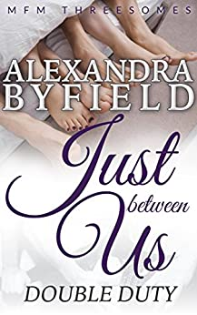 Just Between Us Threesomes Romance ebook product image