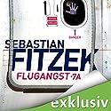 Flugangst 7A Hörbuch von Sebastian Fitzek Gesprochen von: Simon Jäger