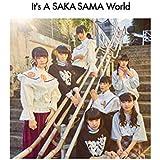 It's A SAKA-SAMA World