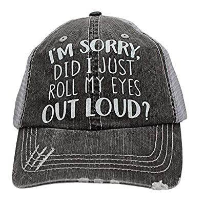 r2n fashions I'm Sorry did I just roll My Eyes Out Loud Women's Trucker Hats & Caps Black/Grey