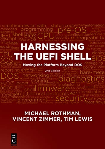 Harnessing the UEFI Shell: Moving the Platform Beyond DOS, Second Edition Epub