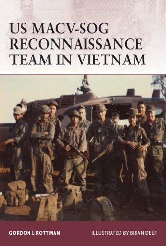 (US MACV-SOG Reconnaissance Team in Vietnam (Warrior Book 159))