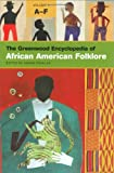 The Greenwood Encyclopedia of African American Folklore, Anand Prahlad, 0313330360
