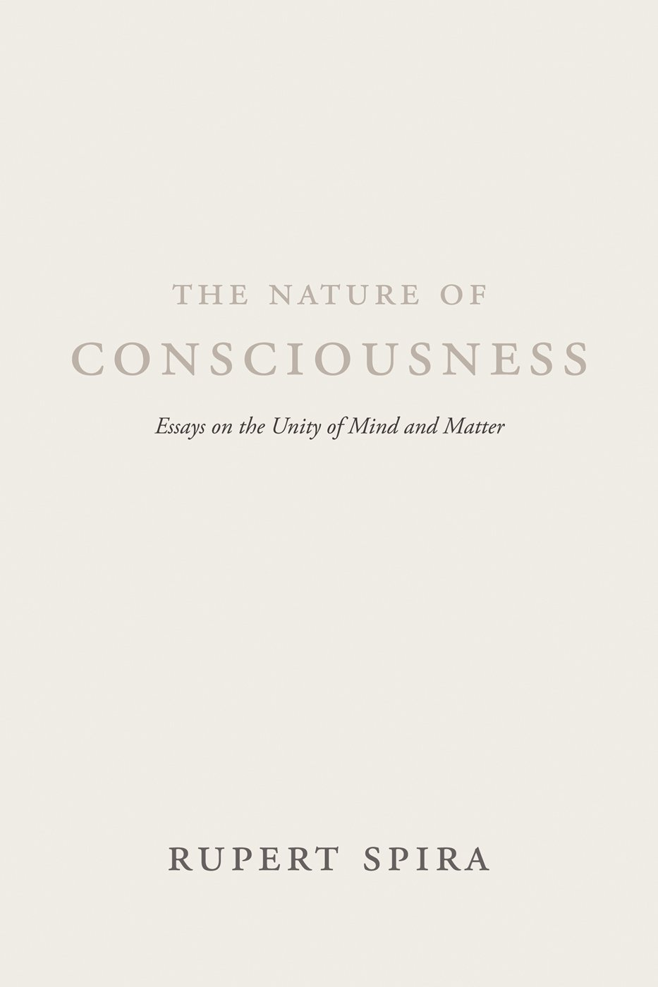 Download The Nature of Consciousness: Essays on the Unity of Mind and Matter ebook
