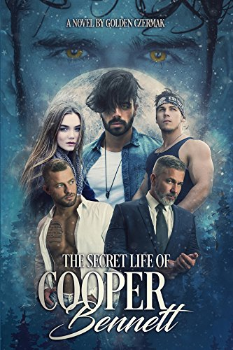 The Secret Life of Cooper Bennett by [Czermak, Golden]