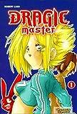 Dragic Master Bd. 1