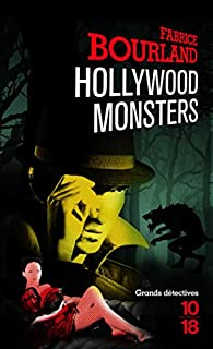 Hollywood Monsters par Fabrice Bourland
