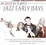 As Good As It Gets: Jazz Early Days by Various Artists