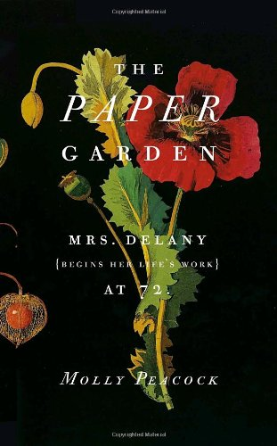 Read Online The Paper Garden: Mrs. Delany Begins Her Life's Work at 72 ebook