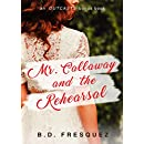 Mr. Callaway and the Rehearsal: An Outcasts Bonus Chapter