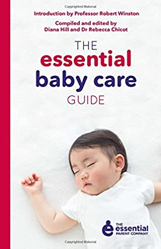 the essential baby care guide dr rebecca chicot diana hill rh amazon com baby care guide baby care guide