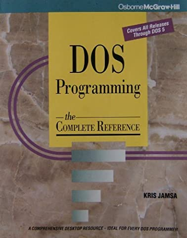 DOS Programming: The Complete Reference - Dos Microsoft Windows