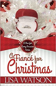 Book A Fiance for Christmas: Volume 1 (A Man for Every Occasion)