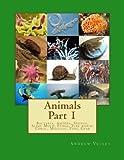 Animals Part 1, Andrew Vecsey, 149100178X