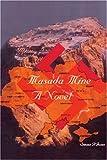 Masada Mine, Steven R. Jones, 059523237X