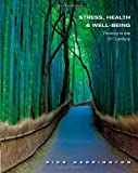 Stress, Health and Well-Being: Thriving in the 21st Century 1st (first) by Harrington, Rick (2012) Paperback