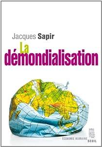 La démondialisation par Sapir