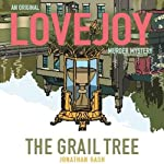 The Grail Tree: Lovejoy, Book 3 | Jonathan Gash