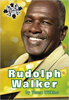 Rudolph Walker Biography (Black Star Series)