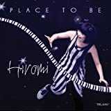 Place to Be by Hiromi Uehara (2009-09-02)