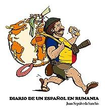 Diario de un español en Rumania Capítulo 2 (Diario de un español por el mundo) (Spanish Edition)
