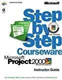 johnson hardware 2000 - Microsoft® Project 2000 Step by Step Courseware Trainer Pack (Step by Step Courseware. Instructor Guide)