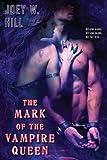 The Mark of the Vampire Queen (Vampire Queen, Book 2)