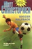 Soccer Halfback, Matt Christopher, 0316139815
