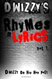 D Wizzy's Book of Rhymes N Lyrics, D. Wizzy, 1411661907