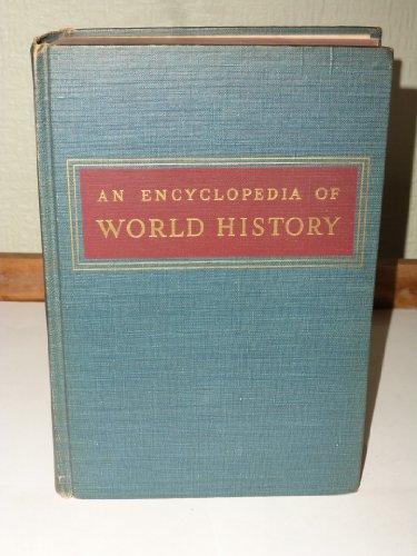 An Encyclopedia of World History (An Encyclopedia Of World History William Langer)