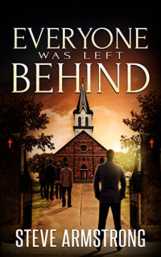 Everyone Was Left Behind (Strange Gravities Book 1) by [Armstrong, Steve]