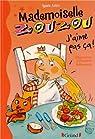 Mademoiselle Zouzou, tome 12 : J'aime pas ça ! par Aziza