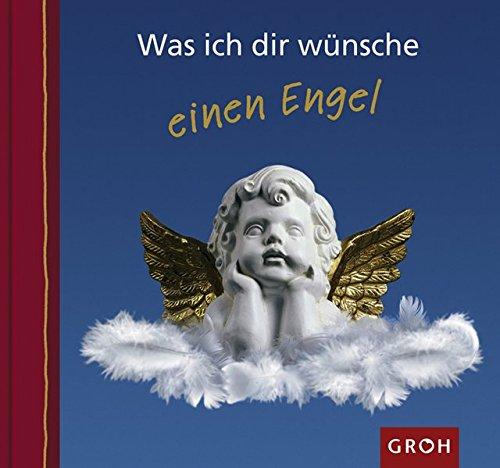 Was ich dir wünsche einen Engel: Sonderedition Gold